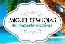 Miguel Semijoias em lugares incríveis / As peças da Miguel Semijoias estão presentes nos lugares mais incríveis do Brasil!