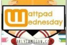 Wattpad Wednesday - Books / Wattpad authors and stories featured on my blog.