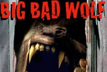 Big BAD wolf / My fascination of the werewolves and my liking of horror and scary movies