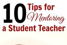 Student Teacher / Ideas to keep in mind when working with a student teacher.