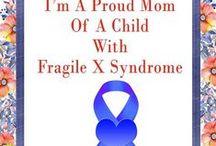 Fragile X Extraordinary / Fragile X Syndrome