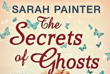 The Secrets of Ghosts / Inspiration for my latest novel, The Secrets of Ghosts