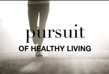 PURSUIT OF HEALTHY LIVING