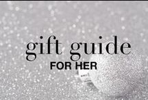 GIFT GUIDE: FOR HER  / Just in time for the holidays! Gift ideas for her. All available at Highstreet.