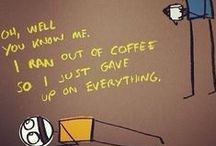 Coffee Musings... / Things we think and say about coffee that make us smile.