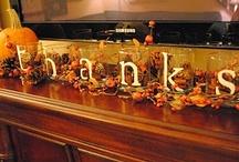 Thanksgiving/Fall Ideas / by Deana Crider