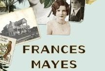 All Things Frances Mayes