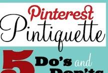 Pinterest Etiquette / by Pinterest Mastery