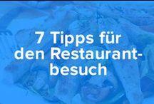 7 Tipps für den Restaurantbesuch