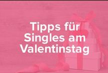 Tipps für Singles am Valentinstag