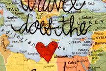 Globe Trotting / Places I've been to and places I want to go to.