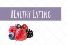 Healthy Eating / Healthy meals, tips and snacks