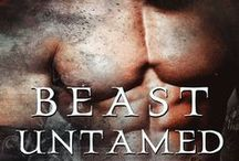 Beast Untamed / To guard his woman, he must claim his mate. Beasts of Bodmin Moor, Book 3 Available 7 June, 2016 from Samhain Publishing