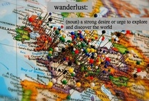 Don't be a tourist// Wanderlust / by Abby Sobonya