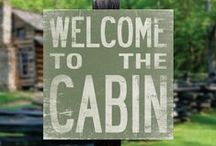 Cabins / by Phil Collier