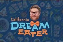 California Dream Eater / Hungry? Then it's time to meet the California Dream Eater, a culinary connoisseur in search of dream eats across the state. Tell him what you dream of eating in California and he will hunt it down and eat it for you, right in front of your face. http://www.visitcalifornia.com/dream365tv/original-series