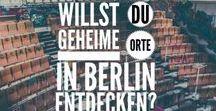 Geheime Orte in und um Berlin