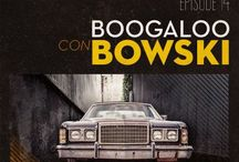 Boogaloo Con Bowski / Artwork for my podcast