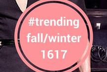 #trending Fall Winter 16/17 / All the up and coming trends for Fall Winter 2016/2017