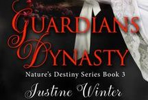 Guardians Dynasty / Book #3 in the Nature's Destiny Series / by Justine Winter