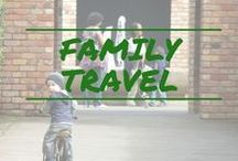 Family Travel / The where, why & how of traveling with kids.