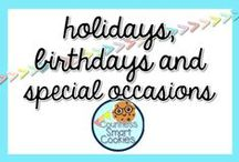 <<Holidays, Birthdays and Special Occasions>> / Different holidays, birthdays and special occasions to celebrate in the classroom!