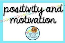 <<POSITIVITY and MOTIVATION in the classroom>> / Ways to stay POSITIVE in the classroom and motivation your student to succeed