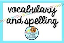 <<VOCABULARY and SPELLING>> / Vocabulary in the classroom for the smart Elementary cookies and their teachers