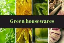 Green housewares / household products to reduce toxins and carbon footprint