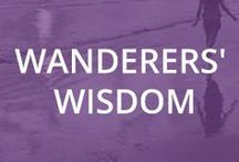 Wanderers' Wisdom / Inspirational Travel Quotes.