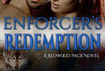 Enforcer's Redemption / The Enforcer of the Redwood Pack has been through the worst imaginable thing anyone can live through...but now another is in this path and in need of his help. Can Adam heal the wounds that won't go away and can Bay stand by and watch the man she loves walk away?