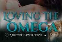 Loving the Omega / Book 7.5 in the Redwood Pack series