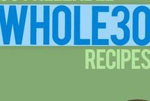 Whole30/Paleoish / Recipies and Foods that are Whole30 approved or Paleo (mostly) / by Amber Drewett
