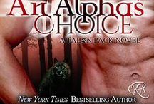 An Alpha's Choice / Talon Pack Book 2