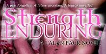 Strength Enduring / In the penultimate novel of the Talon Pack series from NYT Bestselling Author Carrie Ann Ryan, an Enforcer must make the ultimate choice when it comes to a human woman with a secret she doesn't know she holds.