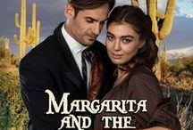 """Margarita and the Hired Gun / Historical Western Romance. When cattle baron Jock Macintosh has to flee he puts his daughter, Margarita, in the care of a hired gun, Rafferty, to get her """"safe and intact"""" to her relatives in Colorado."""