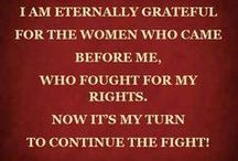 Women♀This board is for you / And for your daughters and their daughters. / by ♫ Carol Sue ♫