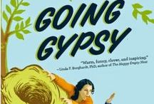 Going Gypsy / The latest news on our new book! Going Gypsy: One Couple's Adventure from Empty Nest to No Nest at All http://www.GoingGypsyBook.com