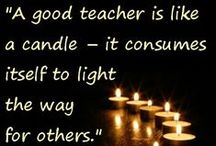 Quotes About Teachers / Quotes about teaching, teachers, and the effect teaching has on students.