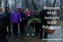 Connecting with Nature: February / Engaging ways to connect with nature in February.  Tried and tested forest school and family ideas to try outdoors