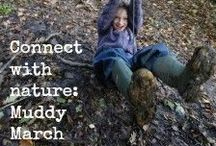 Connecting with Nature:  Muddy March / Forest school and outdoor ideas for getting hands on with mud and clay in March