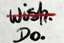 Follow your dreams / Motivation, rules, fight, dreams, destination, strong, power