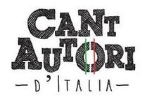 Cantautoralia / Cantautori italiani... il primo amore