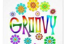 Feeling GrOoVY / by Carla Biggs