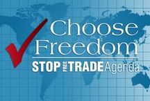 Stop Free Trade Agenda! / Action Project with the purpose of preserving our personal freedoms and national independence by stopping congressional approval of any new multilateral free trade agreements such as the Trans-Pacific Partnership (TPP) and the Transatlantic Trade and Investment Partnership (TTIP)