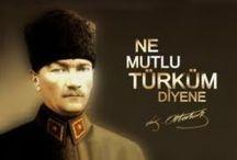 """M.KEMAL ATATÜRK / """"NE MUTLU TÜRKÜM DIYENE"""""""
