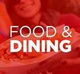 Food and Dining / Whether it's a taste for a five-star meal or a hankering for a quick snack, you'll find what you're hungry for at our many unique restaurants.