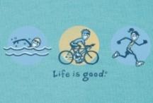 Life Is Good / by Cindy Barnes Spradlin