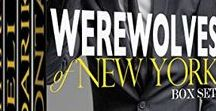 Werewolves of New York / In Downtown Manhattan four talented, hot-as-hell architects are more than they seem. Nathaniel, Eli, Darik and Dontae share a friendship unparalleled, as well as two common goals: to take down evil whenever they find it...and to NEVER settle down.