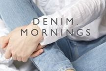 Denim Mornings / Inspiring captures of great denim moments. Starting the day with coffee, your laptop and your favorite pair of jeans for example is never a struggle.